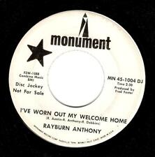 RAYBURN ANTHONY I've Worn Out My Welcome Home Vinyl 7 Inch Monument 1967 Promo