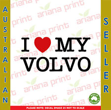 I Love My Volvo - Vinyl Cut Decal NEW!
