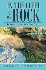 In the Cleft of the Rock: An Israeli-American Love Story (Paperback or Softback)