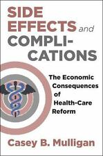 Side Effects : The Economic Consequences of the Health-Care Reform  (ExLib)