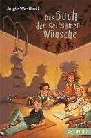 Das Buch der seltsamen Wünsche von Westhoff, Angie | Buch | Zustand gut