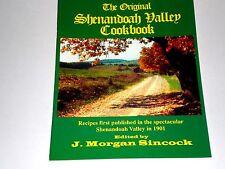The Original Shenandoah Valley Cookbook J.Morgan Sincock