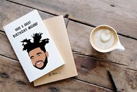The Weeknd Happy Birthday Card