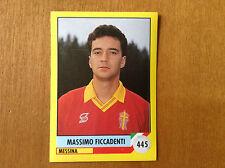 IL GRANDE CALCIO 92 1992 n 445 MESSINA FICCADENTI Figurina Sticker Vallardi NEW