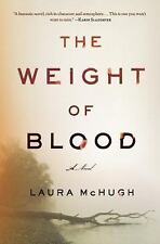 NEW - The Weight of Blood: A Novel by McHugh, Laura