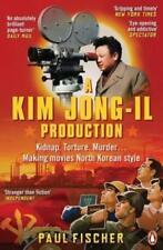 A Kim Jong-Il Production von Paul Fischer (2016, Taschenbuch)