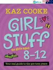 Girl Stuff 8-12 by Kaz Cooke | Paperback Book | BRAND NEW | FAST & FREE SHIPPING