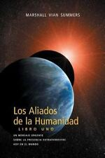 Los Aliados de la Humanidad Libro Uno by Marshall Vian Summers (2013, Paperback)