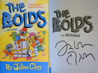 Signed Book The Bolds on Holiday by Julian Clary, David Roberts Hdbk 2017 1st Ed