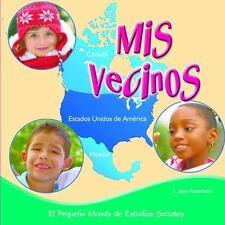 Mis vecinos / My Neighbors (El Peque±o Mundo De Estudios Sociales-ExLibrary