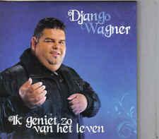 Django Wagner-Ik Geniet Zo Van Het Leven cd single