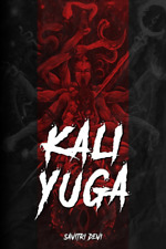Kali Yuga by Savitri Devi Softcover / Paperback Book