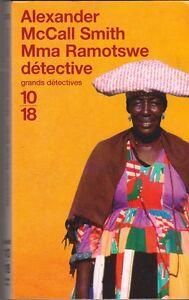 Alexander McCall Smith - Mma Ramotswe détective - Botswana - bon état- 8/3