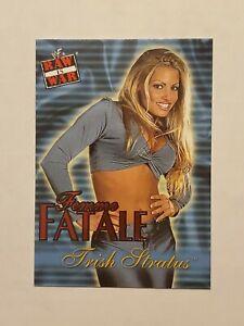 2001 WWE FLEER RAW IS WAR FEMME FATALE TRISH STRATUS # 11