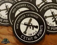 "SNAKE PATCH "" 1er tatouage = 16 points "" humour militaire 16 points FAMAS FLG"