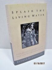 Splash The Living Water by Esther Burroughs