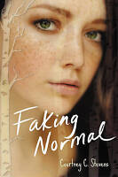 NEW Faking Normal by Courtney C. Stevens