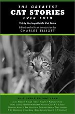 The Greatest Cat Stories Ever Told: Thirty Unforge