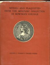 Medals & Plaquettes from the Molinari Collection at Bowdoin College,Norris, HBdj