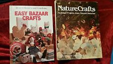 2 Bks-NatureCrafts-Seasonal Projects from Natural Materials & Easy Bazaar Crafts