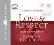 Love & Respect  Love She Desires Respect He Needs Eggerichs 5 cd Audio Marriage