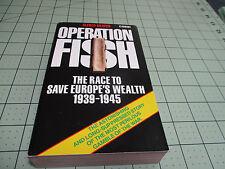 OPERATION FISH BY ALFRED DRAPER (1980)  RARE BRITISH CORGI WW2 SUPPRESSED STORY