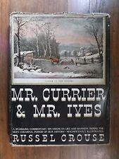 Mr. Currier & Mr. Ives ~ Russel Crouse ~ HC/DJ ~ 1st/1st ~ 1930