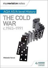 Good, My Revision Notes: AQA AS/A-level History: The Cold War, c1945-1991, Vance