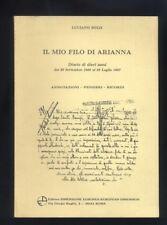 Boli Luciano, Il Mio Filo de Arianna Diaro di dieci mesi...1992  R