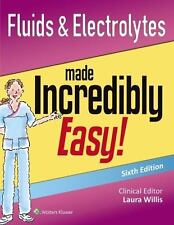 FLUIDS & ELECTROLYTES MADE INCREDIBLY EASY! - WILLIS, LAURA M. (EDT) - NEW PAPER