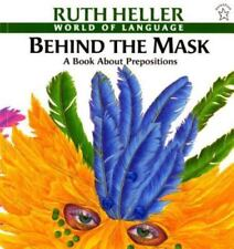 Behind the Mask: A Book about Prepositions World of Language