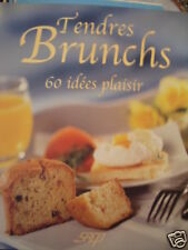 Tendres Brunchs ; 60 Idees Plaisir - Isabelle Cote NEUF
