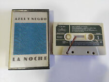 AZUL Y NEGRO LA NOCHE - CASSETTE TAPE CINTA SPANISH ED 1982 MERCURY ESTA ROTA!