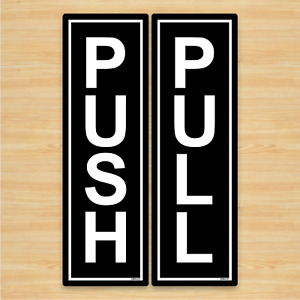 Push & Pull Door Signs 6x19cm Black Signs on White Self-adhesive Vinyl Stickers