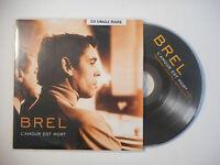 JACQUES BREL : L'AMOUR EST MORT ♦ CD SINGLE PORT GRATUIT ♦