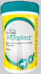 Equitop Myoplast 1,5 kg Pferd Muskel - beste Laufzeit - DHL Versand kostenfrei!