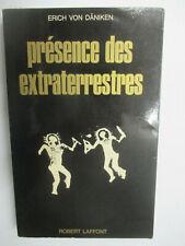 "Erich Von Daniken ""Présence des Extraterrestres"" /Robert Laffont 1969"