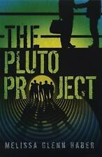 The Pluto Project - Good - Melissa Glenn Haber - Hardcover