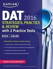 Kaplan Test Prep: Kaplan DAT 2016 Strategies, Practice, and Review with 2...