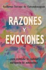 Razones y Emociones : Para Entender la Realidad y Enriquecer Tu Autoestima by...