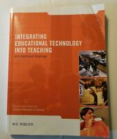 Integrating Educational Technology Into Teaching  by  M. Roblyer