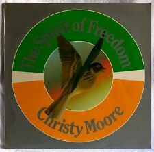 CHRISTY MOORE THE SPIRIT OF FREEDOM RARE LP 1st PRESSING