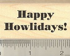 Happy Howlidays Rubber Stamp C10211 Cat Dog Christmas