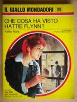 Che cosa ha visto Hattie Flynn?Roos KelleyMondadorigiallo1175come nuovo 42