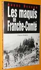 MAQUIS DE FRANCHE-COMTE A. BESSON  RESISTANCE FFI LIBERATION 1942-1944
