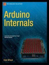 Arduino Internals (Paperback or Softback)