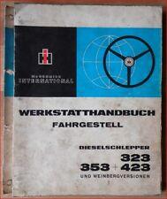IHC Schlepper 323 , 353 , 423 Werkstatthandbuch Fahrgestell