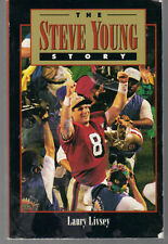 The Steve Young Story by Laury Livsey San Francisco 49er's