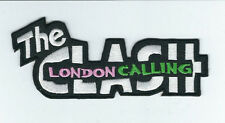 THE CLASH LONDON CALLING EMBROIDERED PATCH !