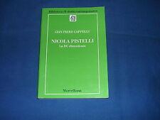 Cappelli Nicola Pistelli la DC dimenticata Morcelliana
